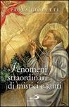 Fenomeni strordinari di mistici e santi