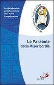 Le Parabole della Misericordia Libro di  Promozione della Nuova Evangelizzazione Pontificio Consiglio per la