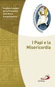 I Papi e la misericordia Libro di  Promozione della Nuova Evangelizzazione Pontificio Consiglio per la