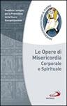 Le Opere di misericordia corporale e spirituale