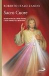 Sacro cuore. Da Maria Maddalena a Madre Speranza. Il volto femminile della Misericordia