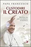 Custodire il creato