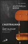 L' Australiana. Mary MacKillop, una donna contro le convenzioni