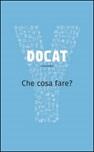 DOCAT. Che cosa fare? La dottrina sociale della Chiesa