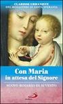Con Maria in attesa del Signore. Nuovo Rosario di Avvento