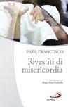 Ministri di misericordia. Esercizi per i sacerdoti