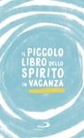 Il piccolo libro dello spirito in vacanza