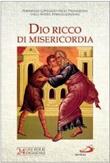 Dio ricco di misericordia. Sussidio pastorale Libro di