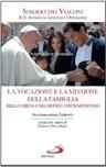 Instrumentum laboris. La vocazione e la missione della famiglia nella Chiesa e nel mondo contemporaneo
