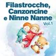 Filastrocche canzoni e ninne nanne, vol. 1