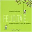 Felicità è... 500 modi per vivere la gioia del momento Libro di  Ralph Lazar, Lisa Swerling