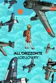 All'orizzonte Ebook di  Lois Lowry