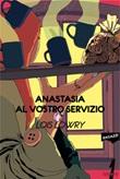 Anastasia al vostro servizio Ebook di  Lois Lowry