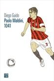 Paolo Maldini, 1041 Ebook di  Diego Guido