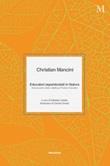 Educatori esperienziali in natura. Animali, piante, storie e attività per l'Outdoor Education Libro di  Christian Mancini