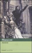 Adelchi Libro di  Alessandro Manzoni