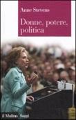 Donne, potere, politica Libro di  Anne Stevens