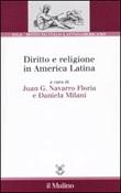 Diritto e religione in America latina Libro di