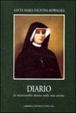 Diario. La Misericordia Divina nella mia anima Libro di  M. Faustina Kowalska