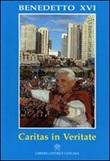 Caritas in veritate. Lettera enciclica Libro di Benedetto XVI (Joseph Ratzinger)