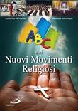 ABC dei nuovi movimenti religiosi Libro di  Raffaella Di Marzio, Massimo Introvigne