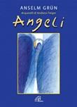 Angeli. Ediz. illustrata Libro di  Anselm Grün
