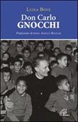 Don Carlo Gnocchi Libro di  Luisa Bove
