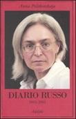 Diario russo 2003-2005 Libro di  Anna Politkovskaja
