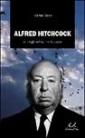 Alfred Hitchcock. Un viaggio nel suo mondo sonoro