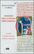 Dialogo della divina provvidenza Libro di Caterina da Siena
