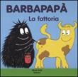 Barbapapà. La fattoria Libro di  Talus Taylor, Annette Tison