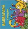 Barbapapà. L'orchestra Libro di  Talus Taylor, Annette Tison