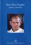 Don Pino Puglisi. Prete e martire. Atti del Convegno