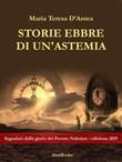 Storie ebbre di un'astemia Ebook di  Maria Teresa D'Antea, Maria Teresa D'Antea, Maria Teresa D'Antea