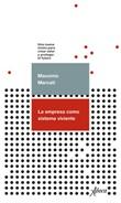 La empresa como sistema viviente. Una nueva visión para crear valor y proteger el futuro Ebook di  Massimo Mercati