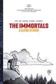 The immortals e altre storie. Concorso Nazionale di manga e graphic novel «Fede no Gi» Libro di