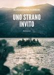 Uno strano invito Libro di  Alessandra Ferrari