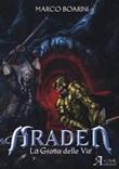 Araden. La grotta delle vie Libro di  Marco Boarini