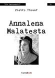 Annalena Malatesta Libro di  Pietro Thouar