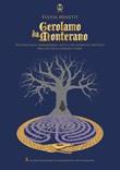 Gerolamo da Monterano. Historia delle immemorabili gesta e dei maneschi sortilegi dell'avo della sterposa stirpe Libro di  Fulvia Minetti