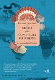 Storia della conchiglia pellegrina. La sentinella dell'oceano Ebook di  Laurent Chauvaud