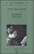 Lettere 1942-1943 Libro di  Etty Hillesum