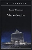 Vita e destino Libro di  Vasilij Grossman