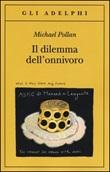 Il dilemma dell'onnivoro Libro di  Michael Pollan