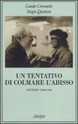 Un tentativo di colmare l'abisso. Lettere 1968-1996 Libro di  Guido Ceronetti, Sergio Quinzio