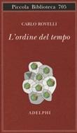 L'ordine del tempo Libro di  Carlo Rovelli
