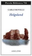 Helgoland Libro di  Carlo Rovelli