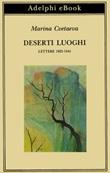 Deserti luoghi. Lettere (1925-1941) Ebook di  Marina Cvetaeva