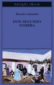 Don Segundo Sombra Ebook di  Ricardo Güiraldes