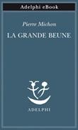 La grande Beune Ebook di  Pierre Michon